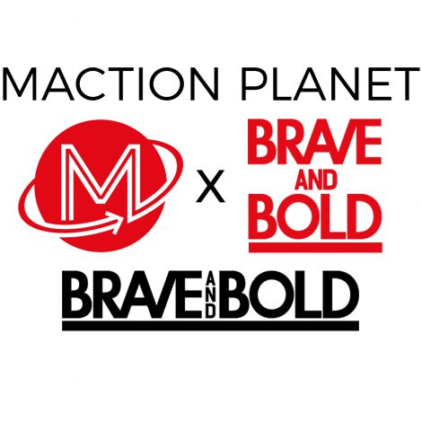 Maction Planet is Official Hospitality Partner of Brave and Bold