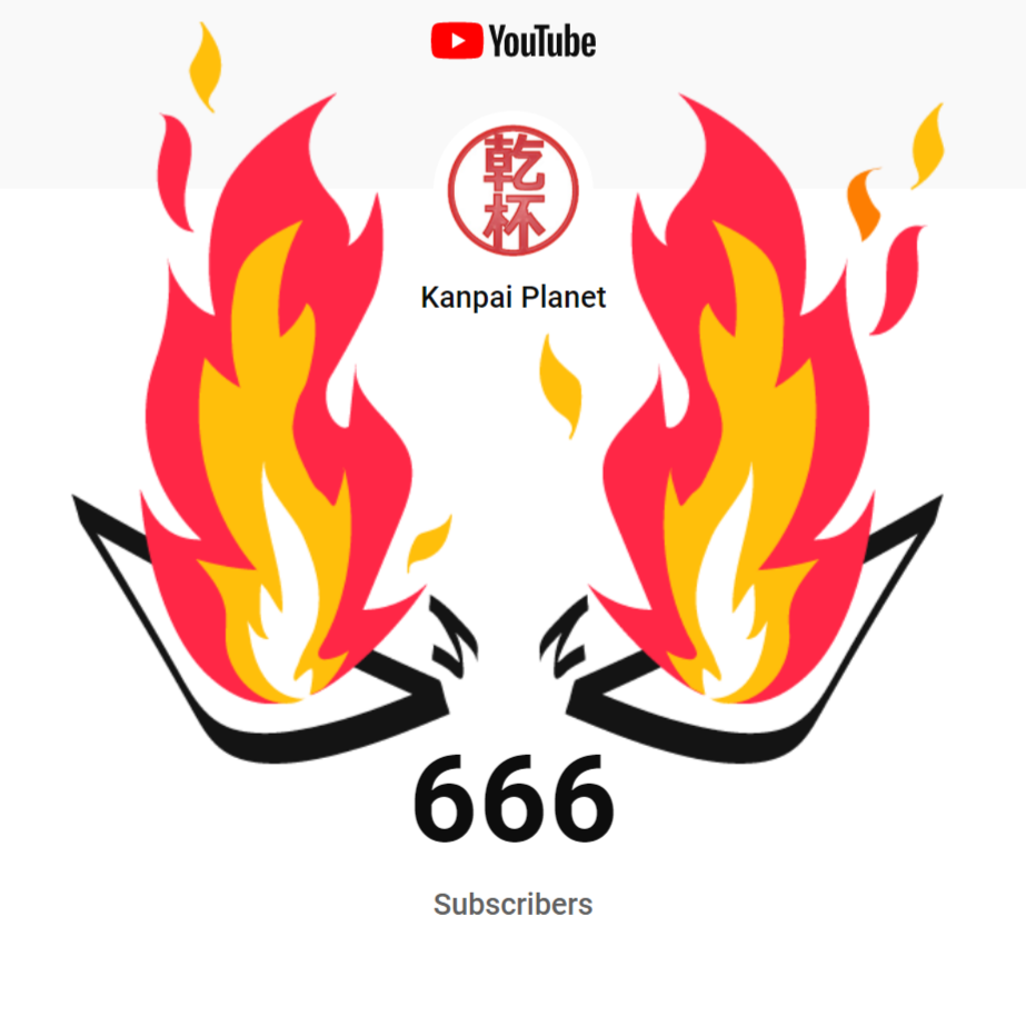 666 subscribers for Kanpai Planet YouTube channel